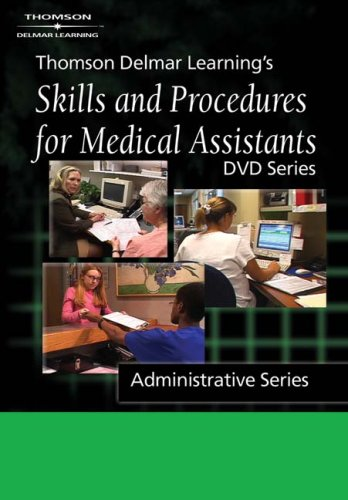 9781401838690: Thomson Delmar Learning's Skills And Procedures for Medical Assistants: DVD Series, Administartive Series