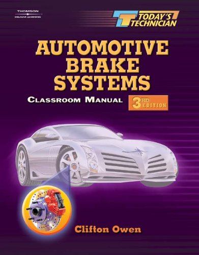 9781401838904: Today's Technician: Automotive Brake Systems 2-Volume Set