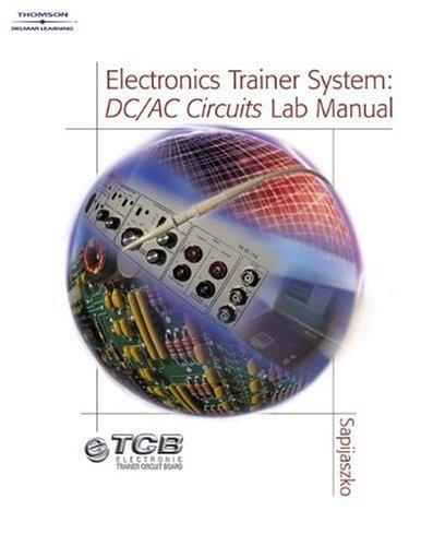 9781401839802: ETCB (Electronics Trainer Circuit Board) System: DC/AC Circuits Lab Manual