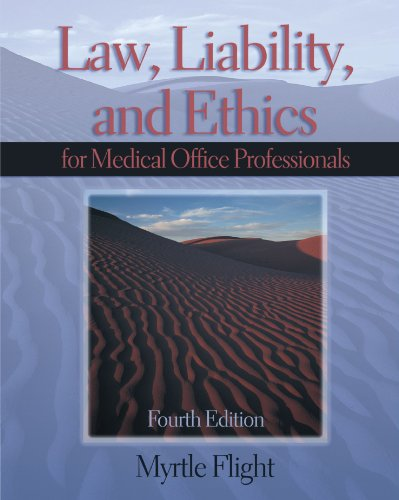 9781401840334: Law, Liability & Ethics for the Medical Office Professional