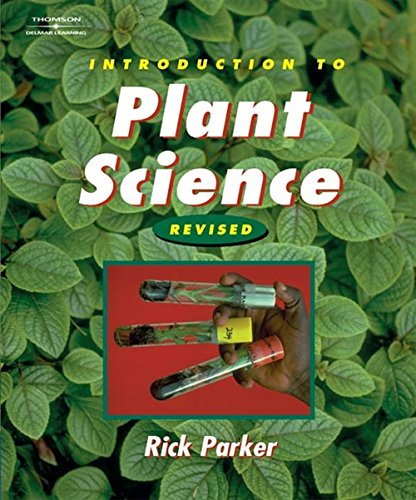 Introduction to Plant Science: Revised Edition (Texas: Parker, Rick