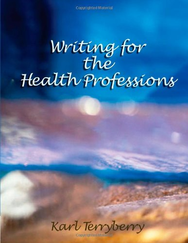 9781401841928: Writing for the Health Professions (Math and Writing for Health Science)