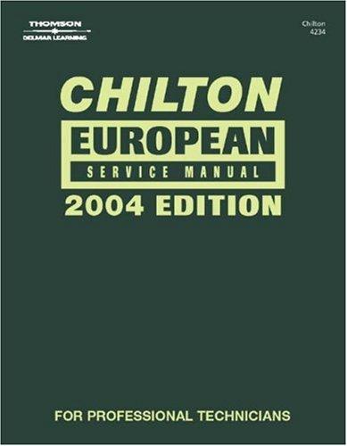 Chilton European Service Manual - Annual Edition: Chilton