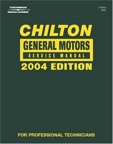 Chilton General Motors Service Manual - Annual: Chilton