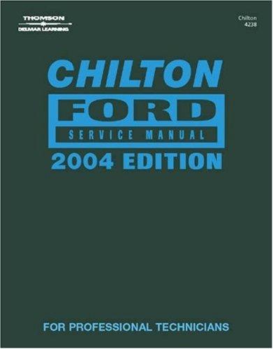 Chilton Ford Service Manual - Annual Edition: Chilton