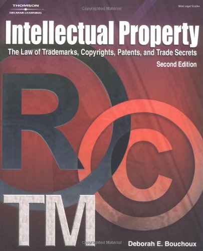 Intellectual Property for Paralegals: The Law of: Bouchoux, Deborah E.