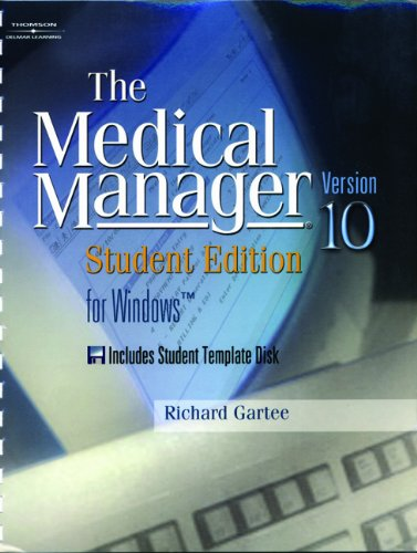 9781401845315: The Medical Manager For Windows: Student Edition, Version 10: (book With Diskette + Workbook With Diskette)