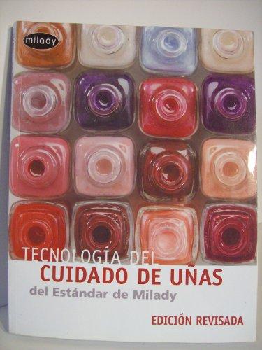 9781401846800: De Milady Tecnologia Del Cuidado De Unas/Milady's Standard Nail Technology