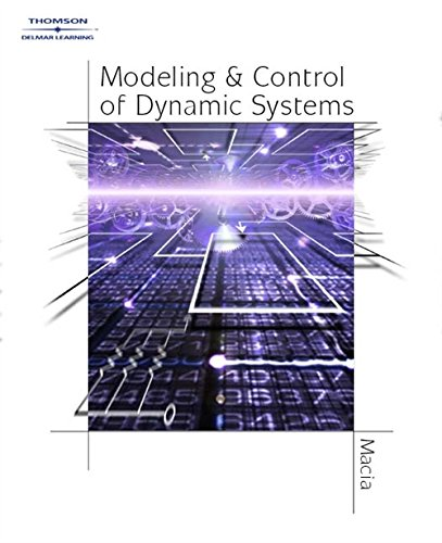 Modeling and Control of Dynamic Systems: Macia, Narcisco F,
