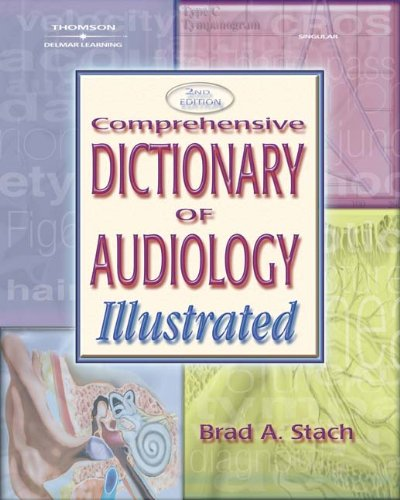 9781401848262: Comprehensive Dictionary of Audiology: Illustrated