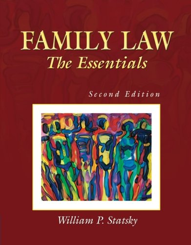 Family Law: The Essentials (The West Legal: William P. Statsky