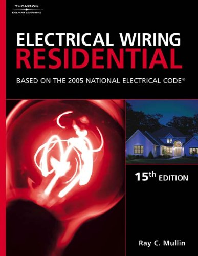 9781401850203: Electrical Wiring Residential: Based On The 2005 National Electric Code (15th edition)
