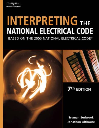 9781401852139: Interpreting the National Electrical Code: Based on the 2005 National Electric Code