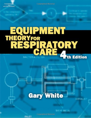 9781401852238: Equipment Theory for Respiratory Care