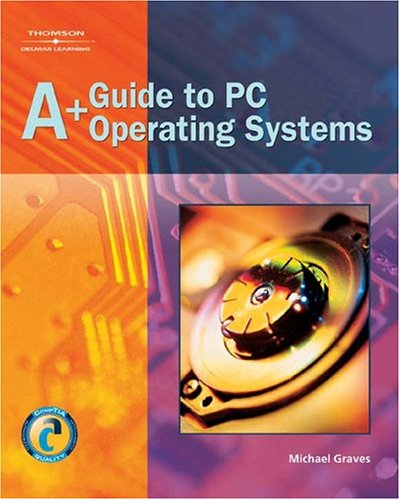 9781401852498: A+ Guide to PC Operating Systems