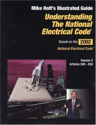Understanding the NEC Vol 2 (Understanding the National Electrical Code) (1401857043) by Mike Holt