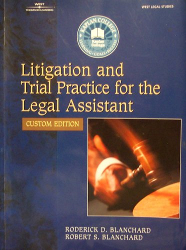 9781401857677: Litigation and Trial Practice for the Legal Assistant (Kaplan College)