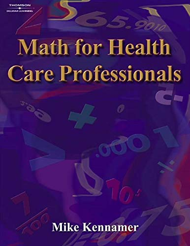 9781401858032: Math for Health Care Professionals (Math and Writing for Health Science)