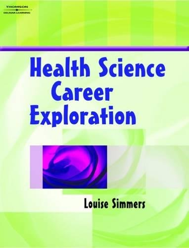 Health Science Career Exploration: Simmers, Louise M