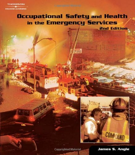 Occupational Safety and Health in the Emergency: Angle, James S.