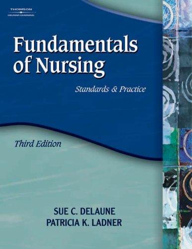 9781401859183: Fundamentals of Nursing: Standards and Practice (Fundamentals of Nursing (Delaune))