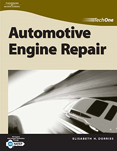 TechOne: Automotive Engine Repair: Dorries, Elisabeth H
