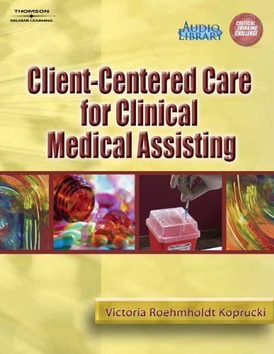 9781401861780: Client-Centered Care for Clinical Medical Assisting