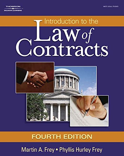Introduction to the Law of Contracts: Frey, Martin A.