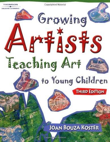 9781401865610: Growing Artists: Teaching Art To Young Children, 3