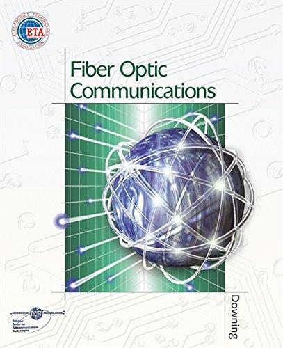 Fiber Optic Communications: James Downing