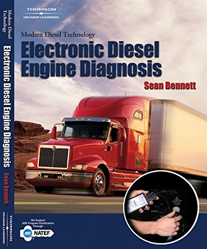 Modern Diesel Technology: Electronic Diesel Engine Diagnosis (1401870791) by Bennett, Sean