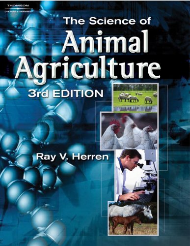 The Science of Animal Agriculture (Texas Science) (1401870996) by Ray V Herren