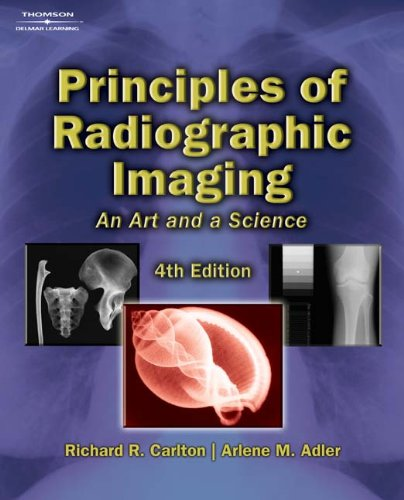 9781401871949: Principles of Radiographic Imaging: An Art and a Science (Carlton,Principles of Radiographic Imaging)