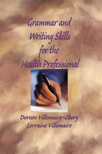 Grammar and Writing Skills for the Health: Doreen Oberg-Villemaire; Lorraine