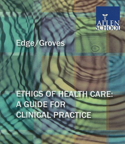 9781401874827: Ethics of Health Care: A Guide for Clinical Practice