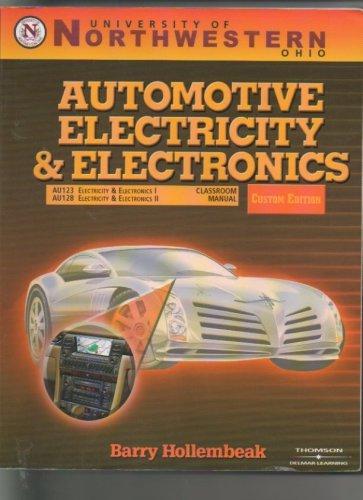 Automotive Electricity and Electronics / Shop Manual: Barry Hollembeak