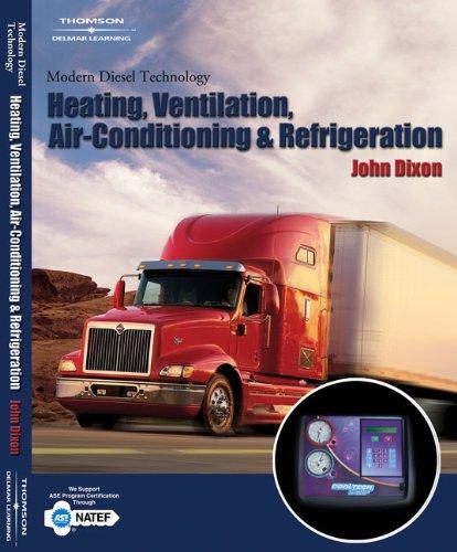 Modern Diesel Technology: Heating, Ventilation, Air Conditioning: John Dixon