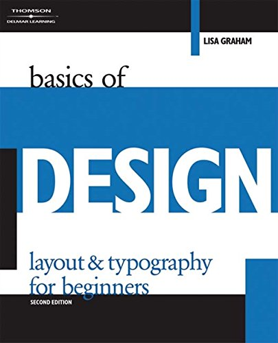 Basics of Design: Layout & Typography for: Graham, Lisa