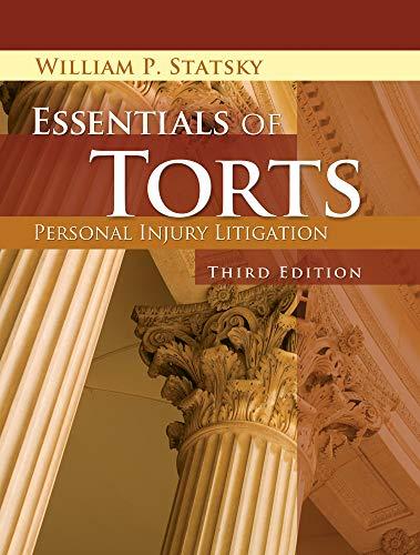 Essentials of Torts: William P. Statsky