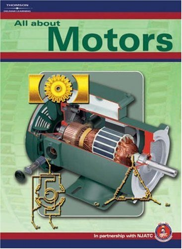 All About Motors {An NJATC [National Joint Apprenticeship Traning Committee] Textbook}: Michaelis, ...