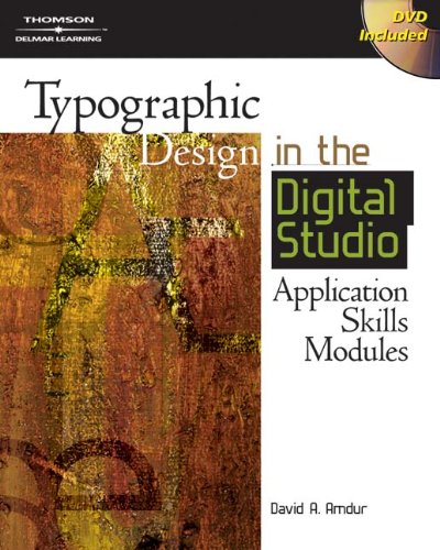 9781401880958: Typographic Design in the Digital Studio: Application Skills Modules