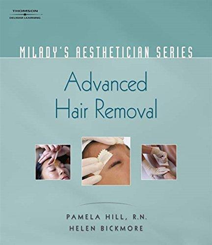 9781401881740: Milady's Aesthetician Series: Advanced Hair Removal: Aesthetician II: Advanced Hair Removal