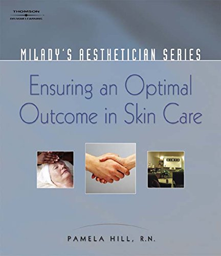 9781401881788: Ensuring an Optimal Outcome in Skin Care: Ensure Optimal Outcome (Milady's Aesthetician) (Milady's Aesthetician Series)