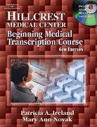 9781401886882: Hillcrest Medical Center: Beginning Medical Transcription Course- W/CD + Audio Tapes
