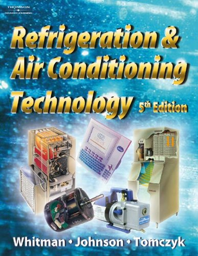 Refrigeration and Air Conditioning Technology Lab Manual (9781401887834) by Whitman, Bill; Johnson, Bill; Tomczyck, John