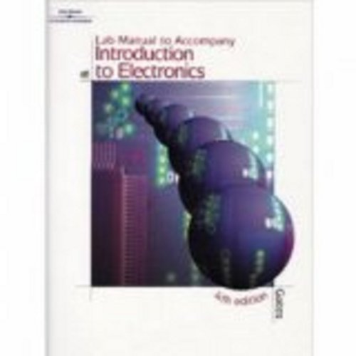 Lab Manual for Gates' Introduction to Electronics,: Earl (Earl Gates)
