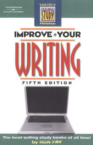 9781401889166: Improve Your Writing (Ron Frys How To Study Program)