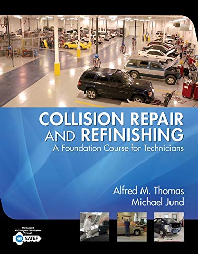 9781401889944: Collision Repair and Refinishing: A Foundation Course for Technicians