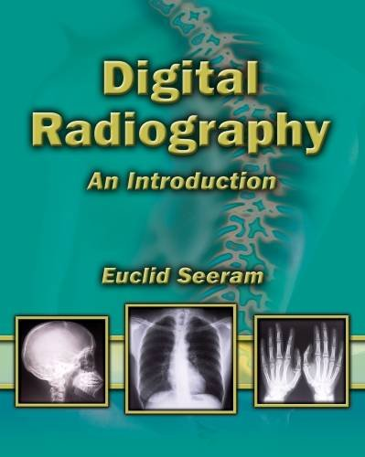 9781401889999: Digital Radiography: An Introduction for Technologists