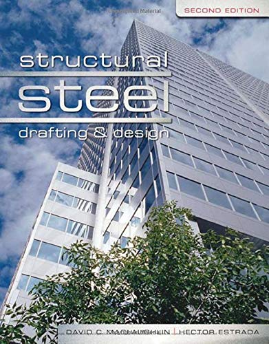 Structural Steel Drafting and Design [Paperback] MacLaughlin,